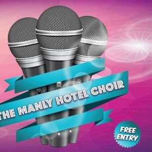 The Manly Hotel Choir