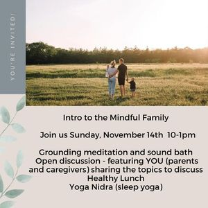 Intro to The Mindful Family