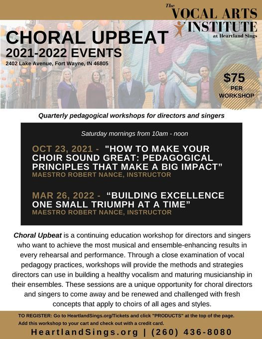 Choral Upbeat: HOW TO MAKE YOUR CHOIR SOUND GREAT: Pedagogical principles that make a big impact   AllEvents.in
