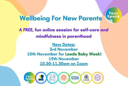 Wellbeing for New Parents, 3 November | Online Event | AllEvents.in