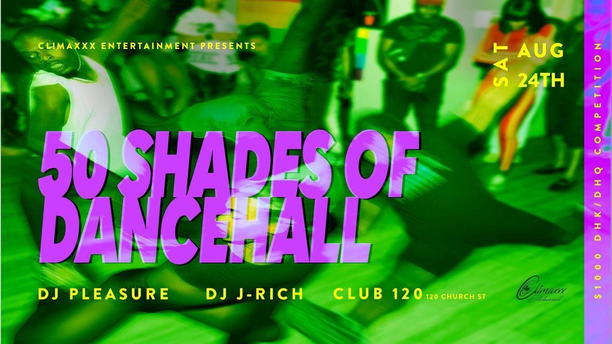 50 Shades Of Dancehall at Club 120, Toronto