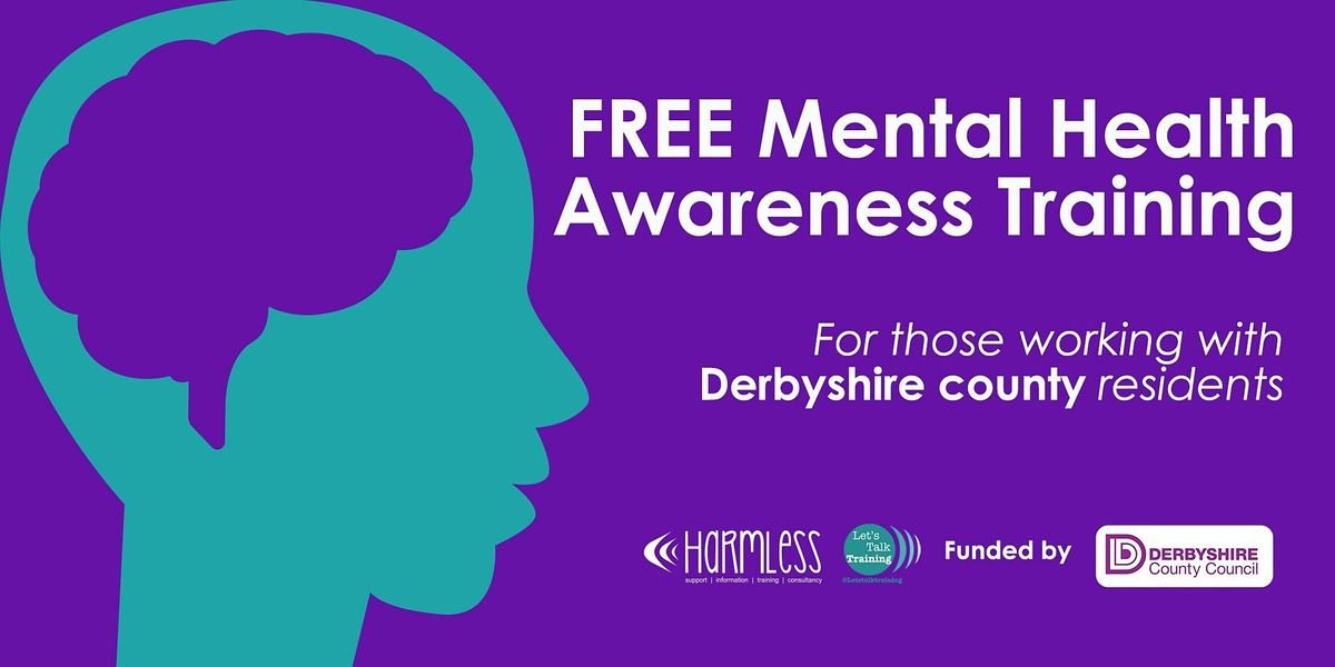 *ONLINE* FREE Derbyshire County Mental Health Awareness Training, 29 January | Online Event | AllEvents.in