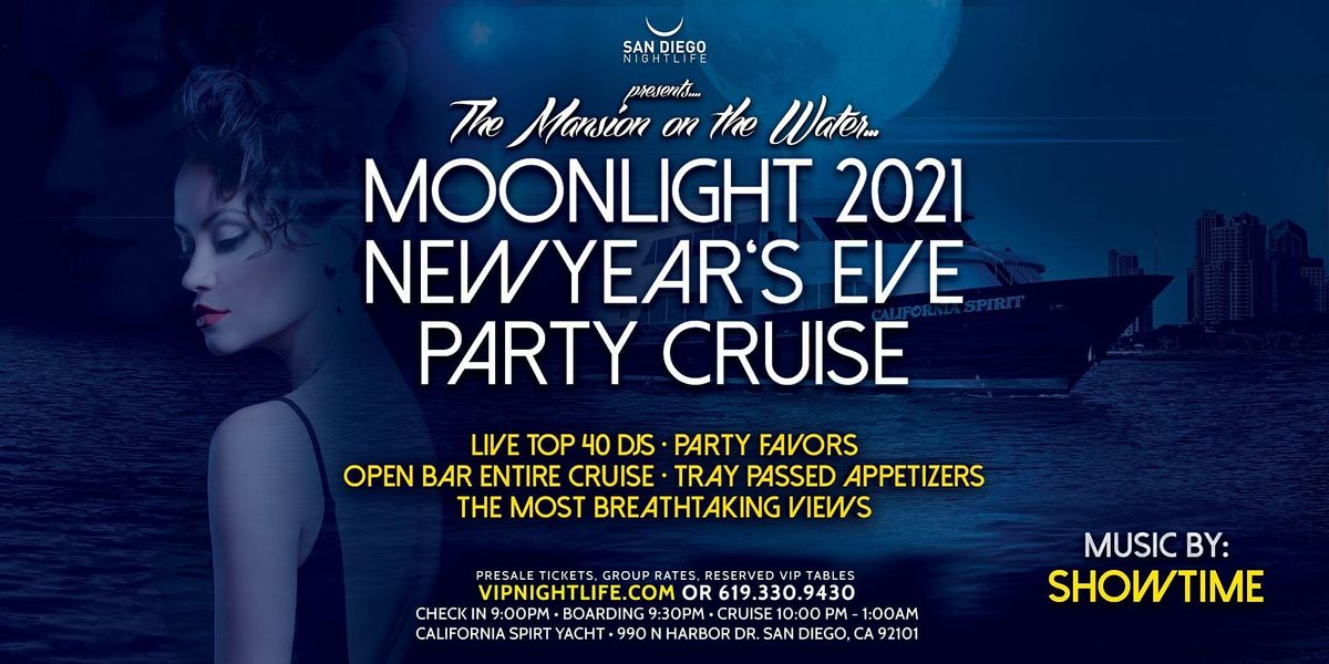 San Diego Pier Pressure Moonlight New Years Eve Party Cruise 2021, Thu Dec 31 2020 at 09:00 pm
