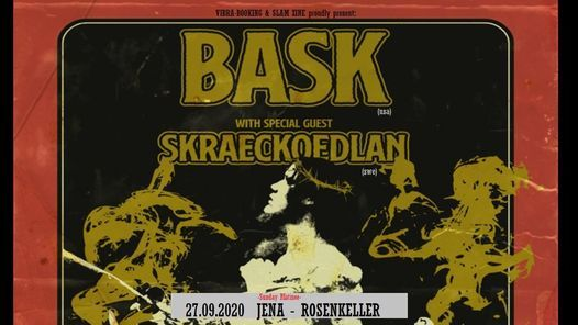 BASK  Special Guest Skraeckoedlan