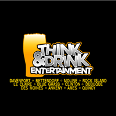 Think & Drink Entertainment