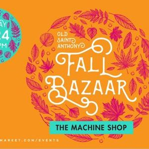 Old St. Anthony Fall Bazaar