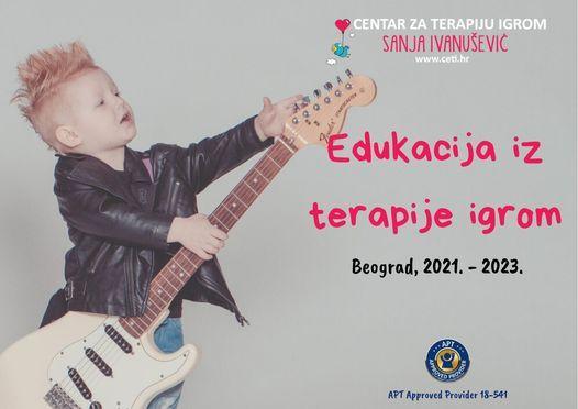 Edukacija iz terapije igrom u Beogradu (2021.-2023.), 6 July | Event in Zagreb | AllEvents.in