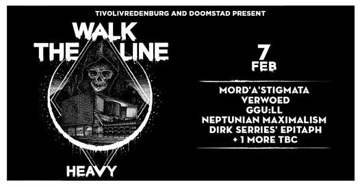 Walk The Line: Heavy #2 | TivoliVredenburg & Doomstad, 7 February | Event in Utrecht | AllEvents.in
