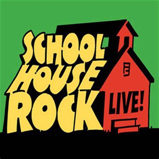 School House Rock Live