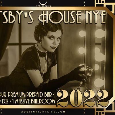 2022 Austin New Years Eve  Party - Gatsbys House