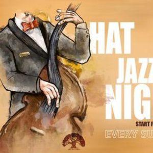 HAT Jazz Night - Every Sunday