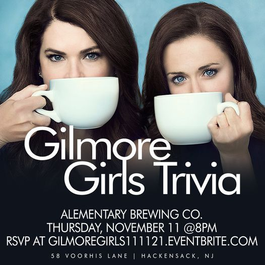 Gilmore Girls Trivia, 11 November | Event in Hackensack | AllEvents.in