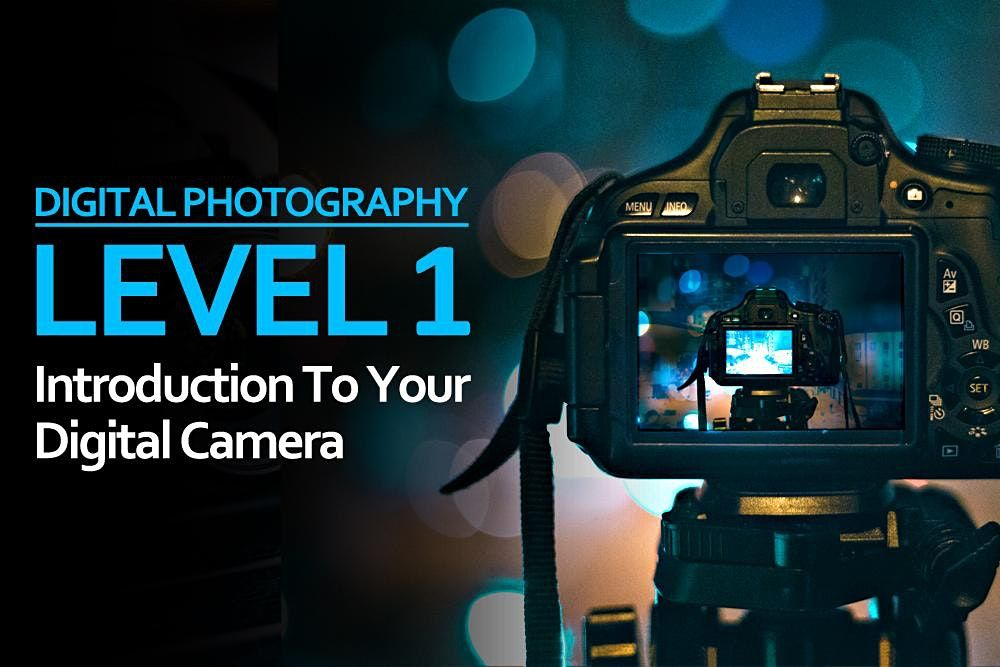 Level 1: Introduction To Your Digital Camera, 3 March | Event in Belfast | AllEvents.in