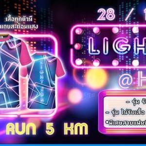 Light Run at Hatyai 2020