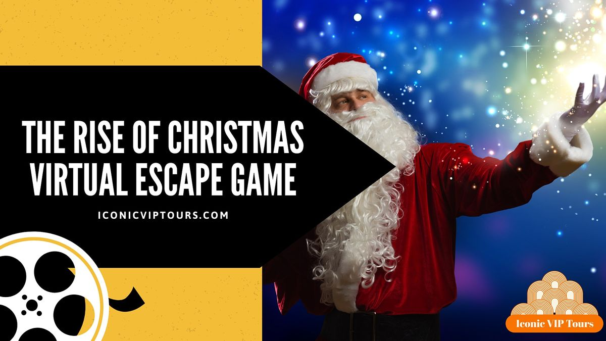 The Rise of Christmas Virtual  Escape  Game | Online Event | AllEvents.in