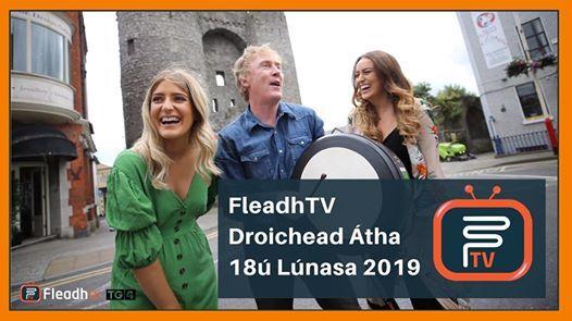FleadhTV 2019 in Drogheda - Sunday
