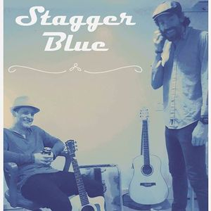 LIVE MUSIC With Stagger Blue