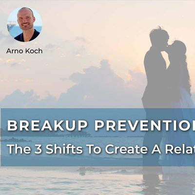 Breakup Prevention Training - Live Event With Arno Koch