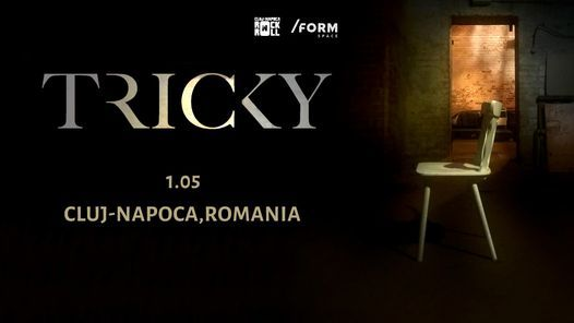 Tricky [uk] at /FORM Space, 19 April | Event in Cluj-Napoca | AllEvents.in