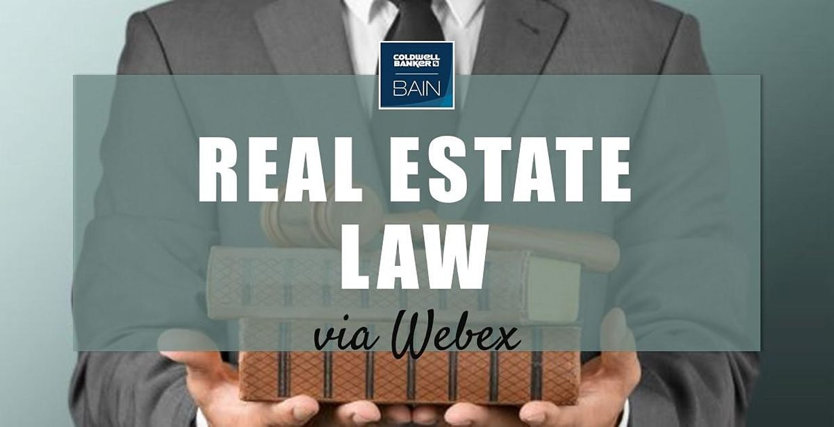 CB Bain   Real Estate Law (30 CH-WA)   Webex   May 5th - June 11th 2021   Online Event   AllEvents.in