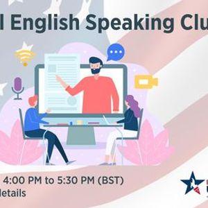 Virtual English Speaking Club (Weekly)