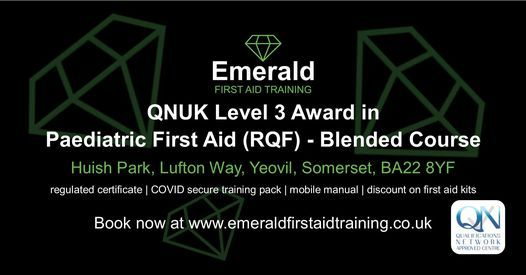QNUK Level 3 Award in Paediatric First Aid (RQF) - Blended, 23 March | Event in Yeovil | AllEvents.in
