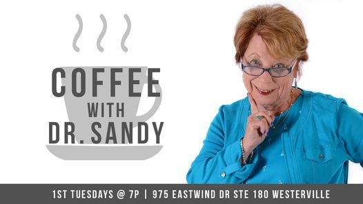 Coffee with Dr. Sandy, 6 July   Event in Westerville   AllEvents.in