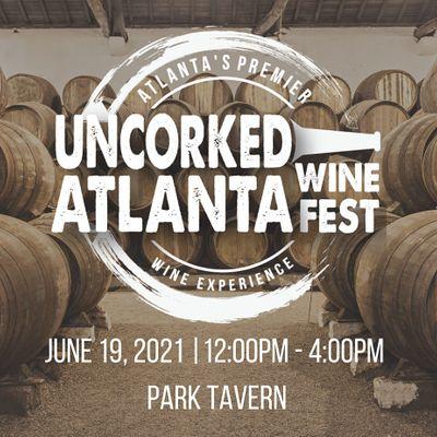 Uncorked Atlanta Wine Festival