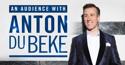 An Audience with Anton Du Beke, 14 May | Event in Peterborough | AllEvents.in