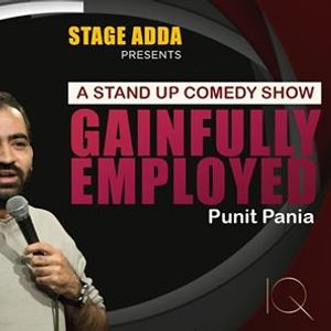 Stage Adda Presents - Gainfully Employed