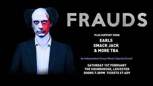 Frauds   Earls & Smack Jack (Independent Venue Week)