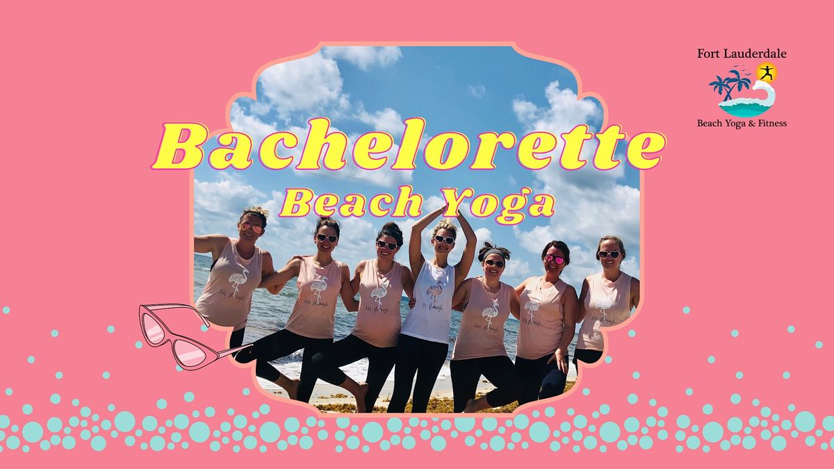 Bachelorette Beach Yoga | Event in Fort Lauderdale | AllEvents.in