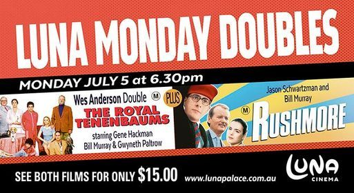 Monday Double: Royal Tennenbaums + Rushmore, 5 July | Event in Henley Brook | AllEvents.in