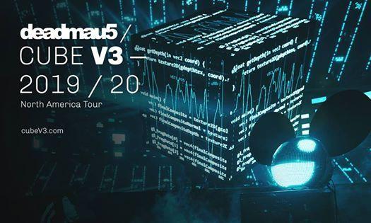 SOLD OUT deadmau5  CUBE V3-2019 Tour