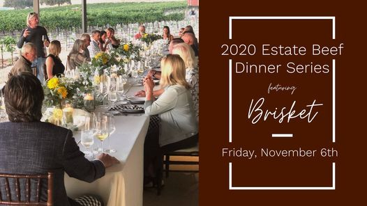 2020 Estate Beef Dinner Series: Brisket, 6 November | Event in Paso Robles | AllEvents.in