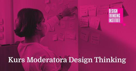 Kurs Moderatora Design Thinking - ONLINE, 22 March   Online Event   AllEvents.in