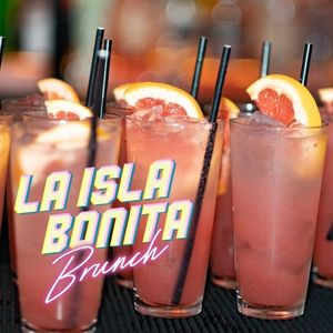 LA ISLA BONITA  80S MUSICAL BINGO & BOTTOMLESS BRUNCH