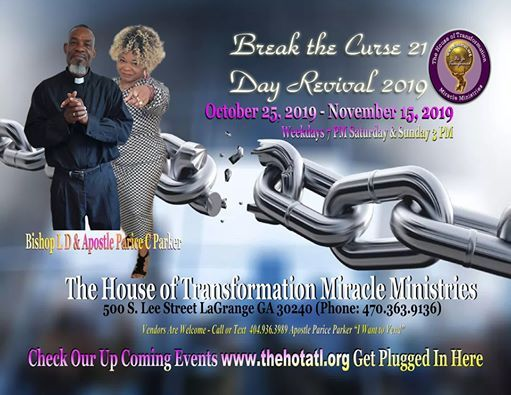 Break the Curse 21 Day Revival at The House of Transformation