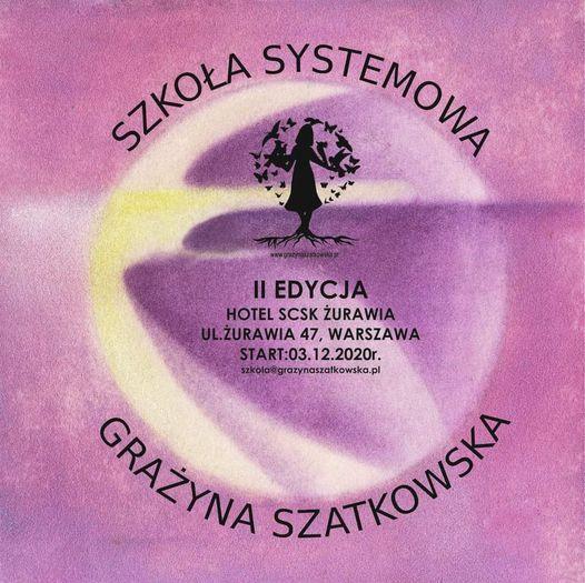 Szkoła systemowa Grażyna Szatkowska II edycja, 3 December | Event in Warsaw | AllEvents.in
