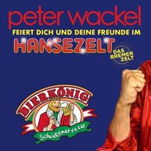 Peter Wackel LIVE in Bremen