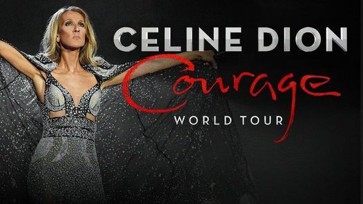 Celine Dion - Courage World Tour, 16 April | Event in Manchester | AllEvents.in