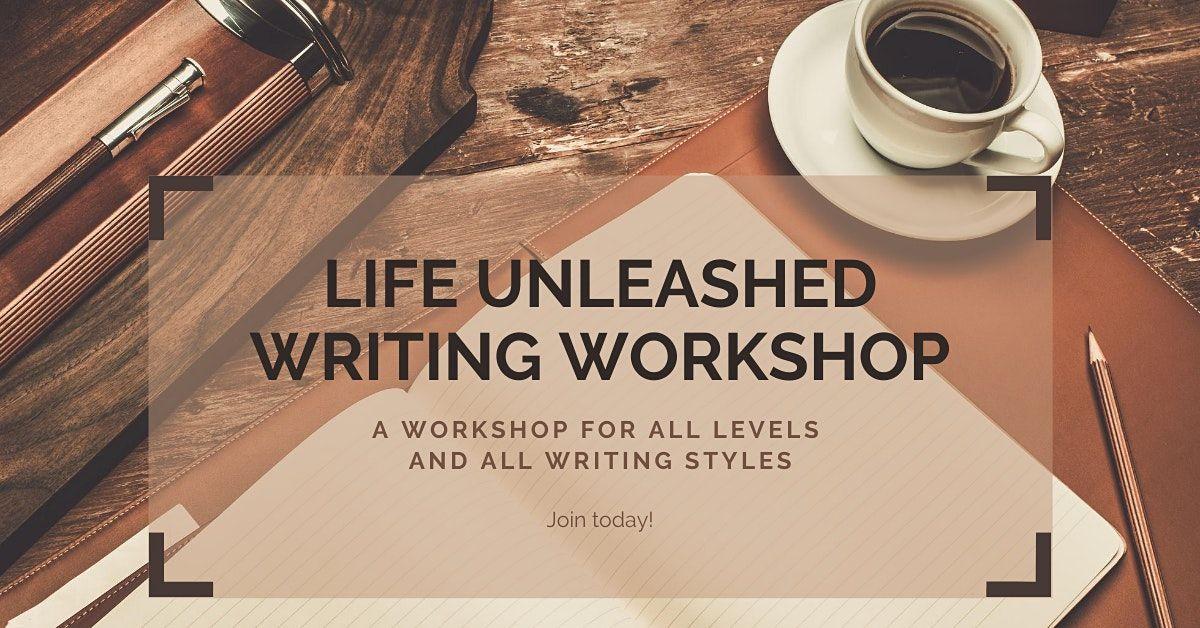 Life Unleashed Writing Workshop: Weeks 1-4, 4 November | Online Event | AllEvents.in