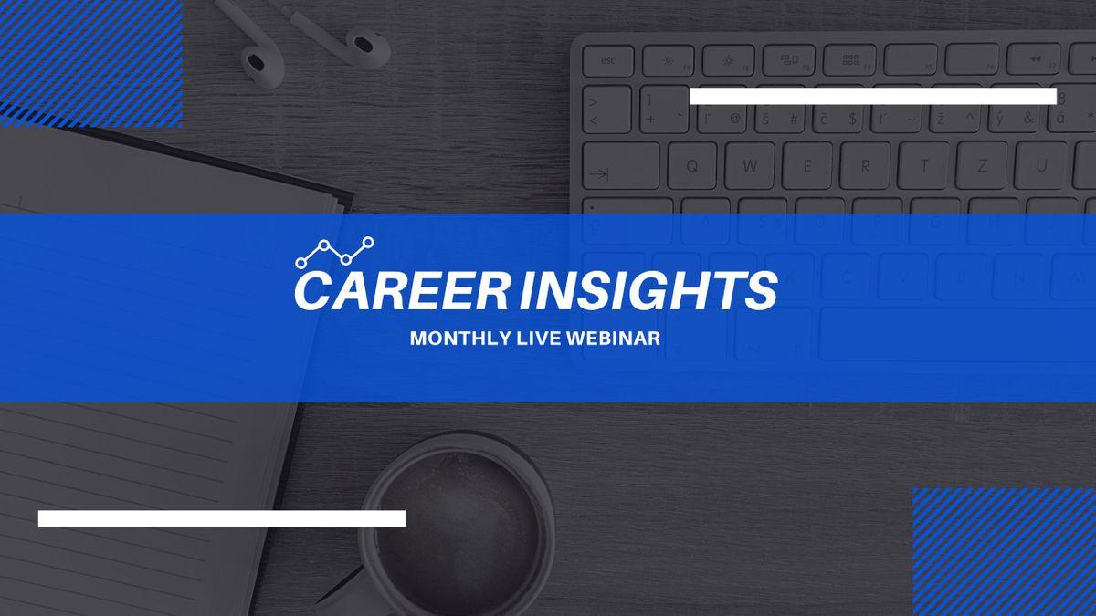 Career Insights Monthly Digital Workshop - Tyler