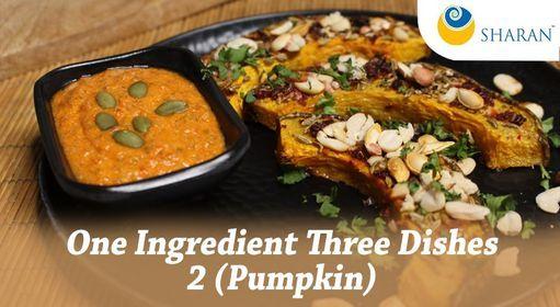 One Ingredient Three Dishes – 2 (Pumpkin) - Online Event | Event in Mumbai | AllEvents.in