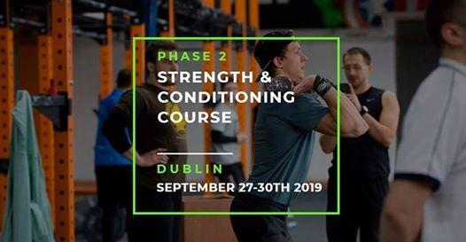 Phase 2 S&C Course - Dublin