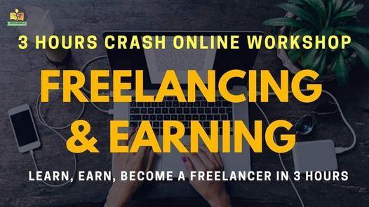 Freelancing and Earning: 3 Hours Online Crash Workshop, 23 June | Online Event | AllEvents.in