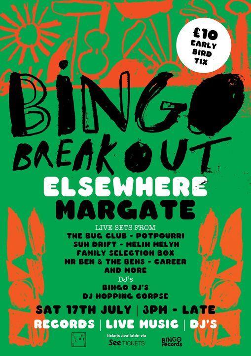 Bingo Breakout! A Bingo Records All-Dayer, 17 July | Event in Margate | AllEvents.in