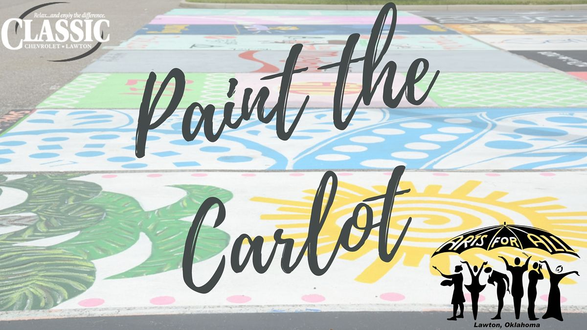 Paint the Car Lot for Arts for All! | Event in Lawton | AllEvents.in