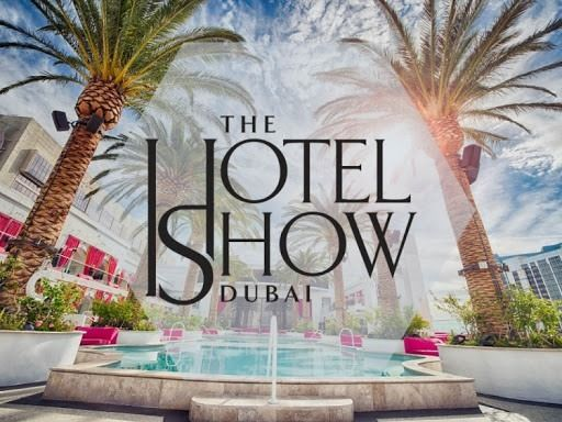 The Hotel Show Dubai 2021, 31 May | Event in Dubai | AllEvents.in