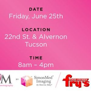 SimonMed Mammodays at Frys, Fry's Food And Drug, Tucson ...